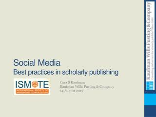 Social Media Best practices in scholarly publishing