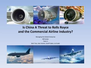 Is China A Threat to Rolls Royce  and the Commercial Airline Industry?