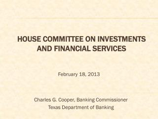 House Committee on Investments and Financial  Services