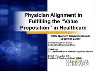 """Physician Alignment in Fulfilling the """"Value Proposition"""" in Healthcare"""
