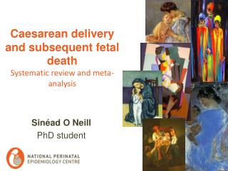 Caesarean delivery and subsequent  fetal  death   Systematic review and meta-analysis