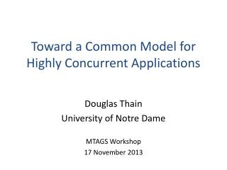 Toward a Common Model for Highly Concurrent Applications