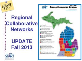 Regional Collaborative Networks UPDATE Fall 2013