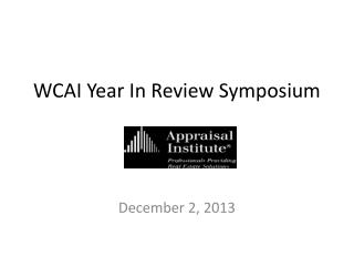 WCAI Year In Review Symposium