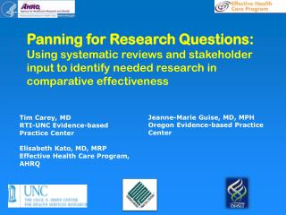 Panning for Research Questions:  Using  systematic reviews and stakeholder input to identify needed research in compara