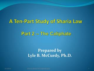 A Ten-Part Study of Sharia Law Part 2  --  The Caliphate