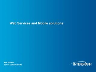 Web Services and Mobile solutions