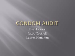 Condom Audit