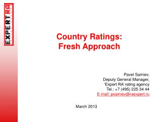 Country Ratings:  Fresh Approach