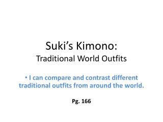 Suki's  Kimono: Traditional World Outfits