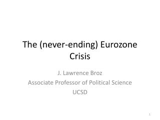 The (never-ending) Eurozone Crisis