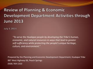 Review of Planning & Economic Development Department Activities through June 2013 July 3, 2013