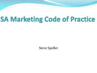 SA Marketing Code of Practice
