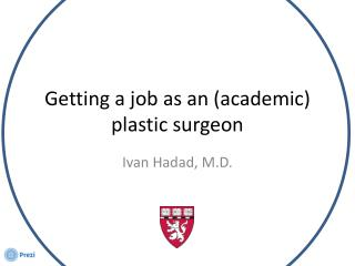 Getting a job as an (academic) plastic surgeon