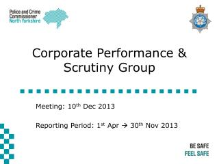 Corporate Performance &  Scrutiny Group