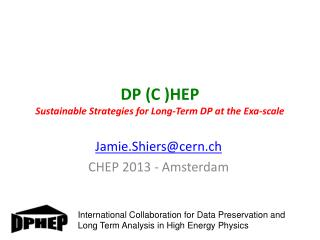 DP (C )HEP Sustainable Strategies for Long-Term DP at the  Exa -scale