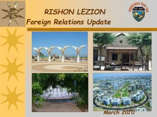 RISHON LEZION Foreign Relations Update