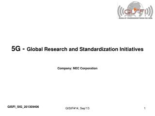 5G -  Global Research and Standardization Initiatives