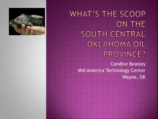 What�s the SCOOP on the  South  Central oklahoma Oil Province?