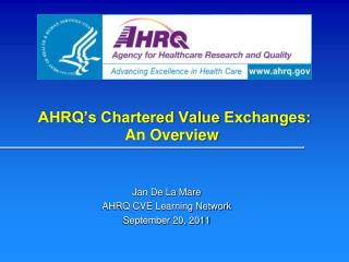 AHRQ's Chartered Value Exchanges: An Overview
