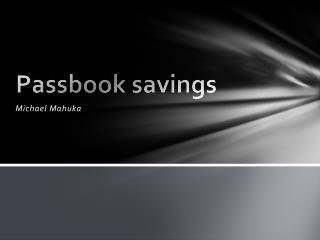 Passbook savings