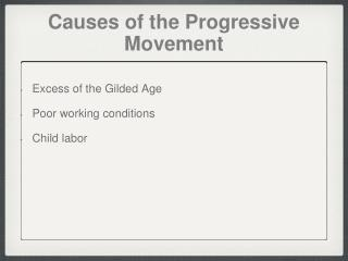 Causes of the Progressive Movement