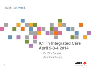 ICT in  Integrated Care April 2-3-4 2014