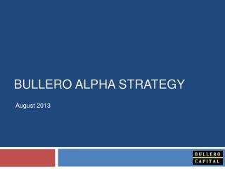Bullero Alpha Strategy