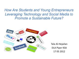 How Are Students and Young Entrepreneurs Leveraging Technology and Social Media to Promote a Sustainable Future?