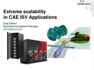 Extreme scalability  in CAE ISV Applications