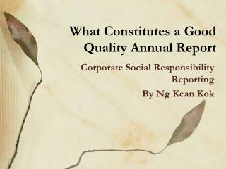What Constitutes a Good Quality Annual Report