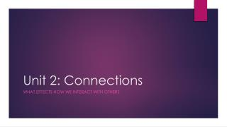 Unit 2: Connections