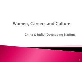 Women, Careers and Culture