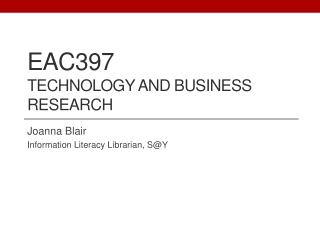EAC397 Technology and Business Research