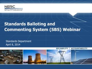 Standards Balloting and  Commenting System (SBS) Webinar