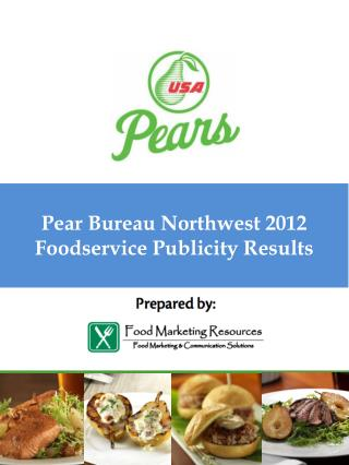 Pear Bureau Northwest 2012 Foodservice Publicity Results