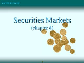 Securities  Markets (chapter  4)