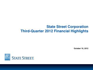 State Street Corporation Third-Quarter 2012 Financial Highlights