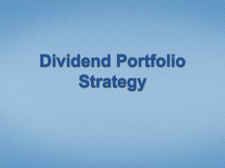 Dividend Portfolio Strategy