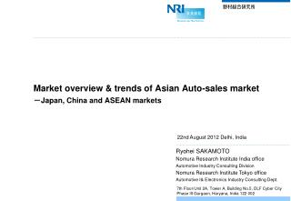 Market overview & trends of Asian Auto-sales market - Japan, China and ASEAN markets