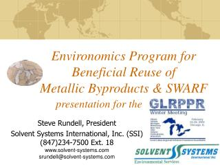 Environomics Program for Beneficial Reuse of Metallic ...