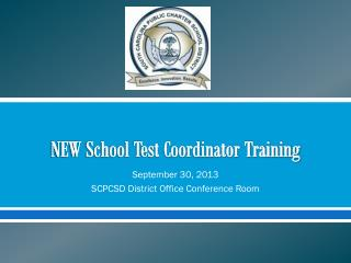 NEW School Test Coordinator Training