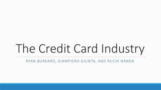 The Credit Card Industry
