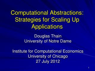Computational Abstractions: Strategies for Scaling Up Applications