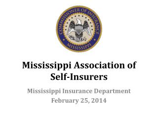 Mississippi Association of  Self-Insurers