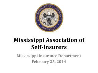 Mississippi Association of  Self-Insurers