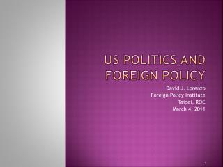 US politics and Foreign Policy