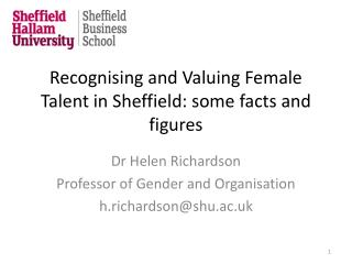 Recognising and Valuing Female Talent in Sheffield: some facts and figures