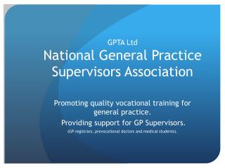 GPTA Ltd  National General Practice Supervisors Association