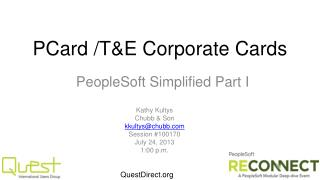 PCard / T&E Corporate  Cards